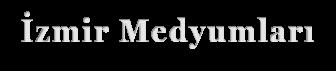 İzmir Medyumları